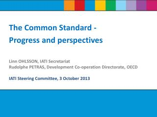 Linn OHLSSON, IATI Secretariat Rudolphe PETRAS, Development Co-operation Directorate, OECD