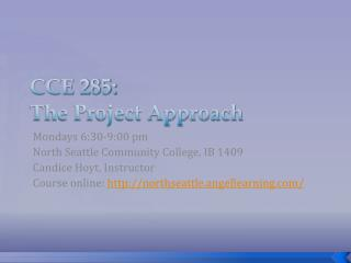 CCE 285:  The Project Approach