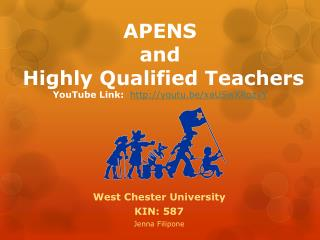APENS  and   Highly Qualified Teachers YouTube Link:   http://youtu.be/xaUSwXRozvY