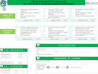Bon de Commande ESAT à renvoyer par  fax : 01.30.52.89.24 ou plateauxrepas@esatrestauration.fr