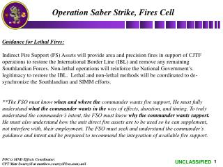 Operation Saber Strike, Fires Cell