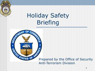 Holiday Safety Briefing