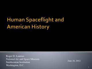 Human  Spaceflight  and American History
