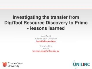Investigating the transfer from  DigiTool  Resource Discovery to Primo - lessons learned
