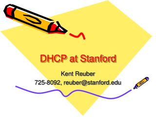 DHCP at Stanford