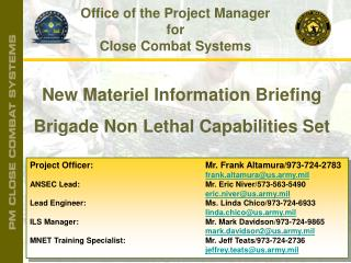Project Officer: 				 Mr. Frank Altamura/973-724-2783 frank.altamura@us.army.mil