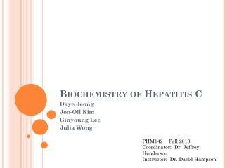 Biochemistry of Hepatitis C