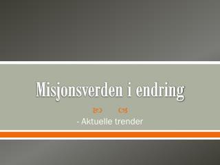 Misjonsverden  i endring