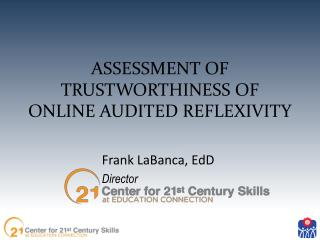 Assessment of trustworthiness of online audited reflexivity
