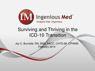 Surviving and Thriving in the ICD-10 Transition