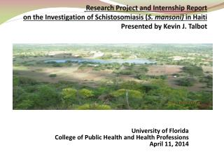 University of Florida College of Public Health and Health Professions April 11, 2014
