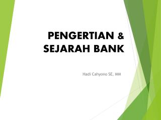 PENGERTIAN & SEJARAH BANK