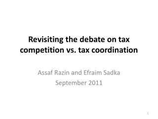 Revisiting the debate on tax competition vs. tax coordination