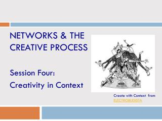 Networks & the Creative Process