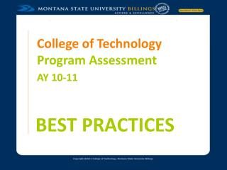College of Technology Program Assessment AY 10-11 BEST PRACTICES