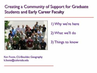 Creating a Community of Support for Graduate Students and Early Career Faculty