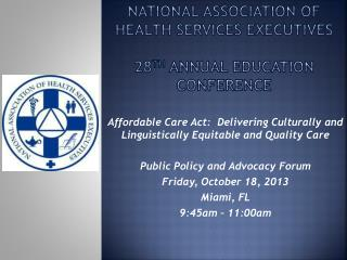 National association of health services executives 28 th  Annual Education conference