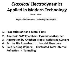 Classical Electrodynamics    Applied in Modern Technology