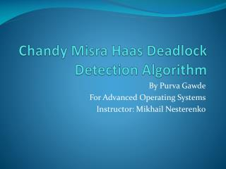 Chandy  Misra Haas Deadlock Detection Algorithm