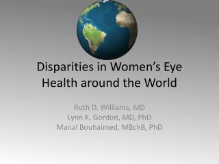 Disparities in Women's Eye Health around the World