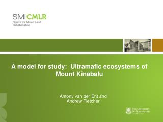 A model for study:  Ultramafic ecosystems of Mount Kinabalu