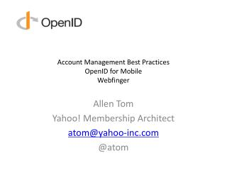 Account Management Best  Practices OpenID for Mobile Webfinger