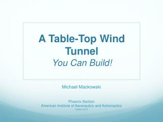 A Table-Top Wind Tunnel You Can Build!