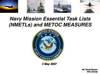 Navy Mission Essential Task Lists NMETLs and METOC MEASURES