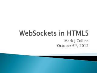 WebSockets  in HTML5