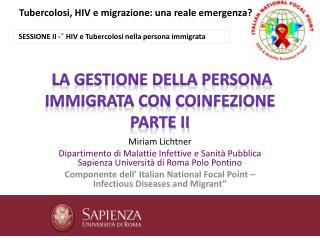 La gestione della persona immigrata con  coinfezione parte II