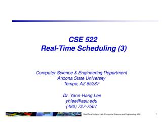 CSE  522  Real-Time Scheduling  (3)