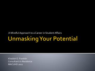 Unmasking Your Potential