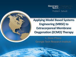 L. Drew Pihera Georgia Tech Research Institute
