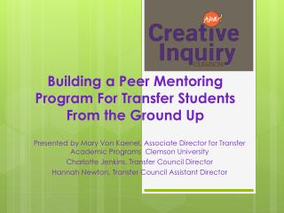 Building a Peer Mentoring Program For Transfer Students From the Ground Up