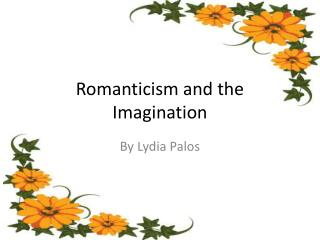 Romanticism and the Imagination