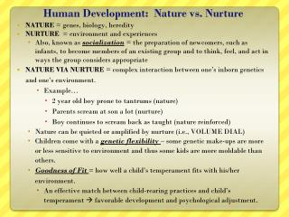 Human  Development:  Nature vs. Nurture
