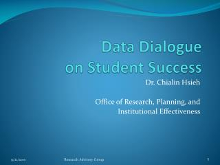 Data Dialogue  on Student Success