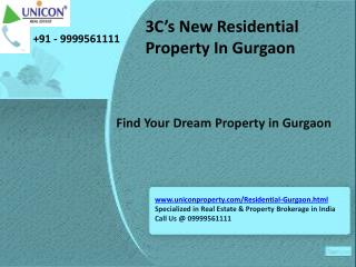 3C New Launch @ 09999561111 - 3C Upcoming Project Gurgaon