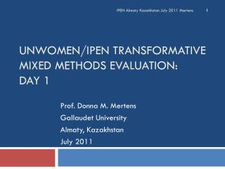 UNWOMEN/IPEN Transformative Mixed Methods Evaluation: Day 1