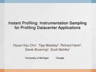 Instant Profiling: Instrumentation Sampling for Profiling Datacenter Applications
