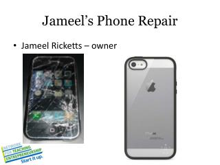 Jameel's  Phone Repair
