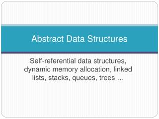 Abstract Data Structures