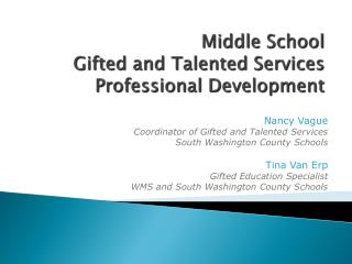 Middle School Gifted and Talented Services Professional Development