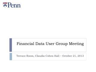 Financial Data User Group Meeting