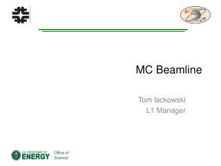 MC Beamline