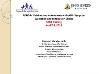 Rajneesh Mahajan, M.D. Child and Adolescent Psychiatrist Center for Autism and Related Disorders