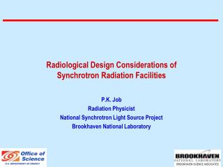 Radiological Design Considerations of  Synchrotron Radiation Facilities