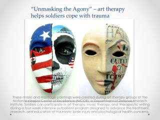 """Unmasking the Agony"" – art therapy helps soldiers cope with trauma"