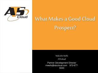 What Makes a Good Cloud Prospect?