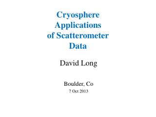 Cryosphere Applications of Scatterometer Data